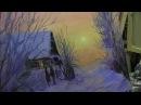 Игорь Сахаров, зимний пейзаж маслом