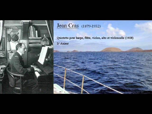 Jean Cras - Quintette pour harpe, flûte, violon, alto et violoncelle (1928)