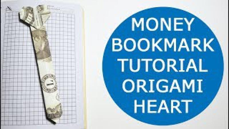 Easy Money Bookmark Heart Origami One Dollar Tutorial DIY