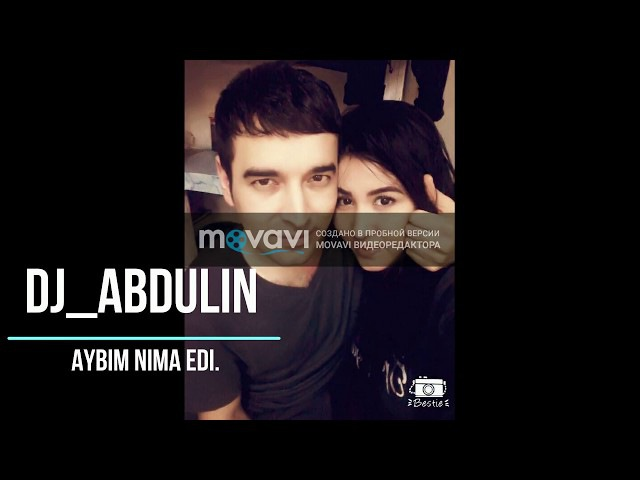 DJ ABDULIN AYBIM NIMA