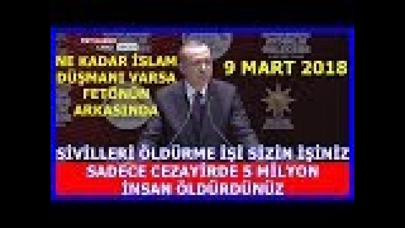 Cumhurbaşkanı Erdoğanın Siyaset Akademisi Açılış Konuşması 9.3.2018
