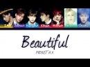 Monsta X (몬스타엑스) - Beautiful (아름다워) (Color Coded Lyrics/Eng/Rom/Han)