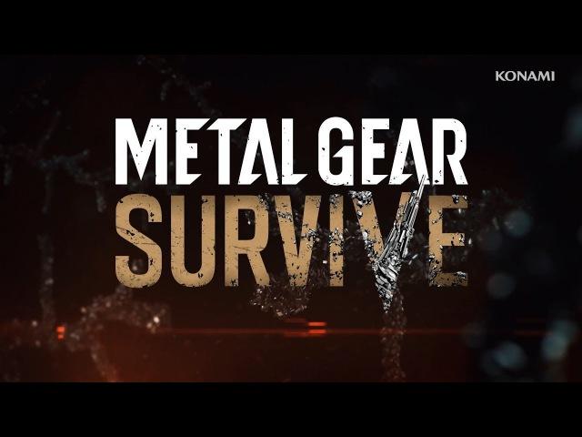 Metal Gear Survive | Трейлер одиночной компании | PS4/XONE