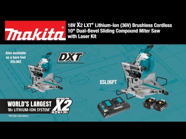 Makita XSL06Z -обзор 10-дюймовой комбинированной торцовочной пилы.