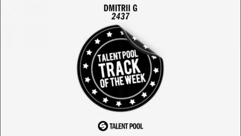 Dmitrii G - 2437 [Track Of The Week 24]