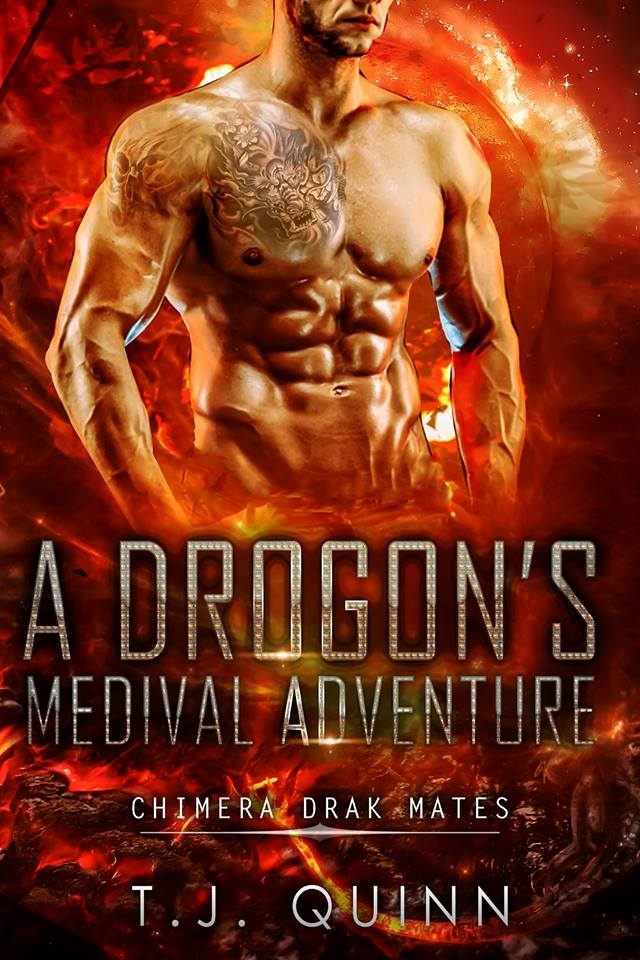 A Drogon's Medieval Adventure by T.J. Quinn