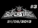 Superstars Review 3. 21/06/2013