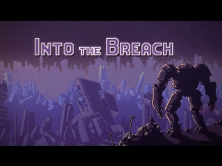 Into the Breach - Launch Trailer - Available Feb 27th