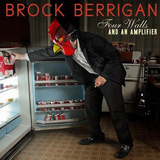 Brock Berrigan альбом Four Walls and an Amplifier