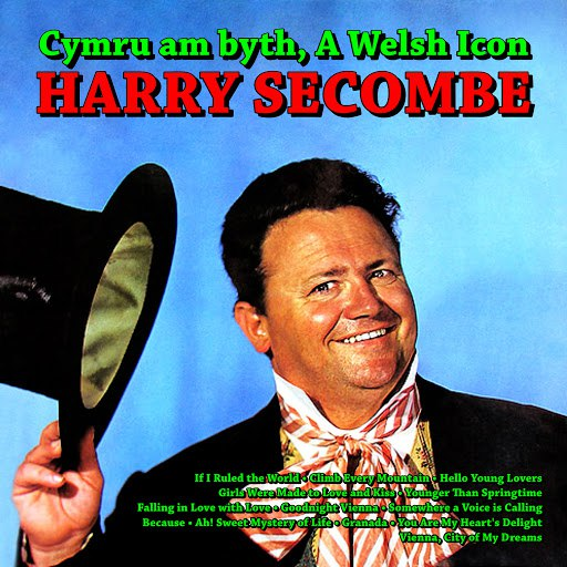 Harry Secombe альбом Cymru am byth, Harry Secombe - A Welsh Icon