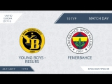 AFL17. United Europa 1. Day 10 / Young Boys - Resurs и Fenerbahce