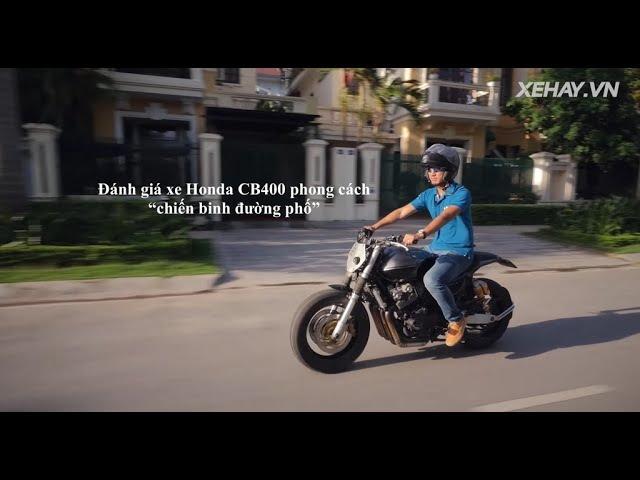 [XEHAY.VN] Đánh giá xe Honda CB400 phong cách Chiến binh đường phố
