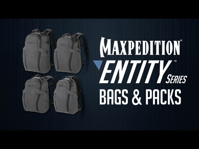 MAXPEDITION Entity Series: Bags Packs