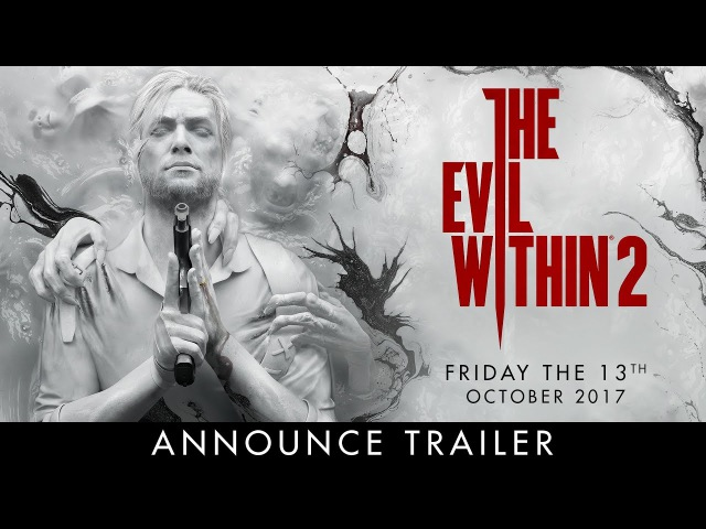 The Evil Within 2 – Official E3 Announce Trailer (PEGI)