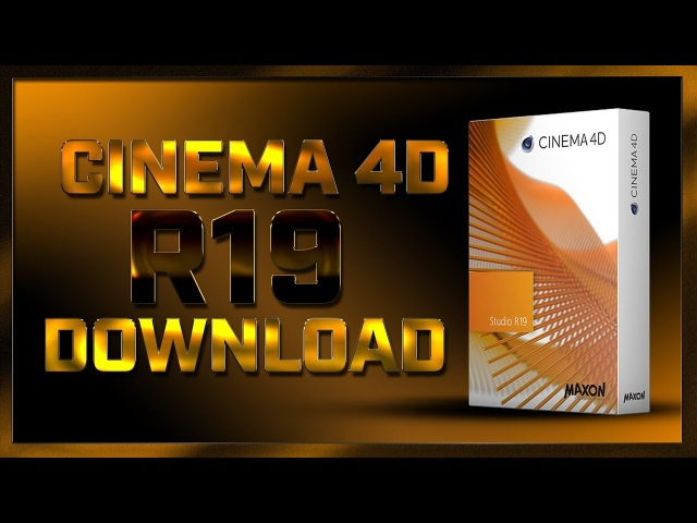 СИNЕМА 4D R19 FULL DOWNLOAD