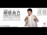 Jackie Chan -Cree en ti mismo (