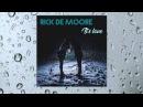 RICK DE MOORE It's Love A Tribute to Axel Breitung Silent Circle NEW GEN EURODISCO