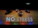 Laurent Wolf No Stress feat. Eric Carter choreographer Kolya Barni