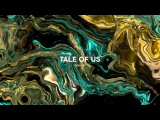 Melting into fabric 97 Tale Of Us