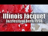 The Illinois Jacquet Big Band - Jazzfestival Bern 1998