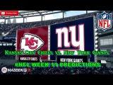 Kansas City Chiefs vs. New York Giants  #NFL WEEK 11  Predictions Madden 18