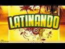 Latinando - Dancing with Latino Music (MAMBO N° 5, BOMBA, LA COLEGIALA, CHE COMANDANTE )