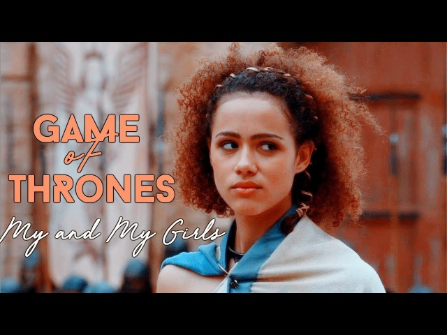 Game of Thrones Women | Me and My Girls