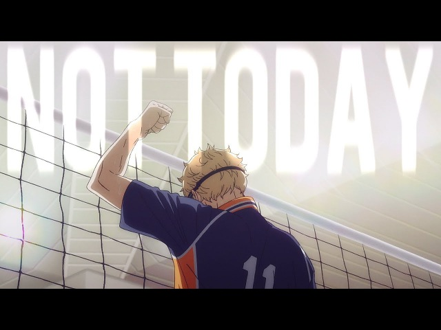 Haikyuu!! || not today