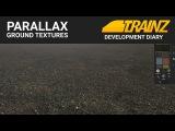 Trainz Dev Diary - Parallax Ground Textures #1