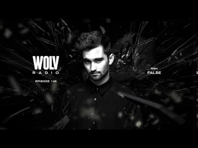 Dyro Presents WOLV Radio WLVR146