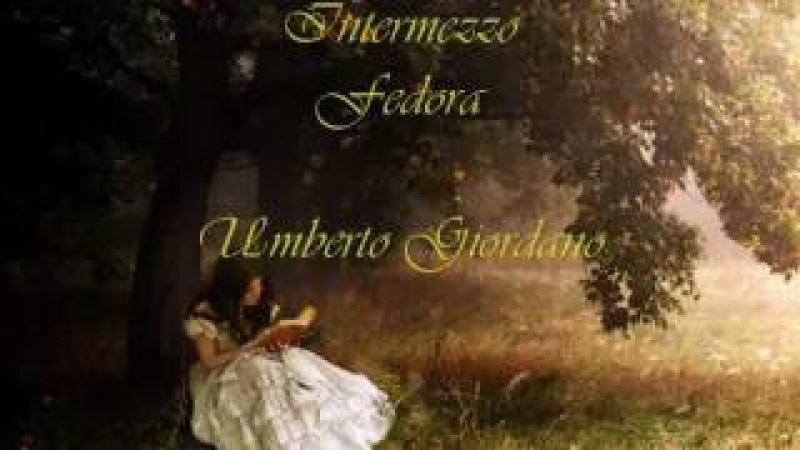 Intermezzo from Fedora.Giordano.(Wonderful music) Edited by Marino van Wakeren.