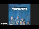 The Byrds - It's All Over Now, Baby Blue (AudioVersion 1)