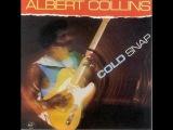 ALBERT COLLINS - COLD SNAP (FULL ALBUM)