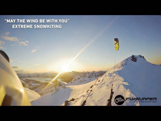 Extreme Snowkiting MAY THE WIND BE WITH YOU