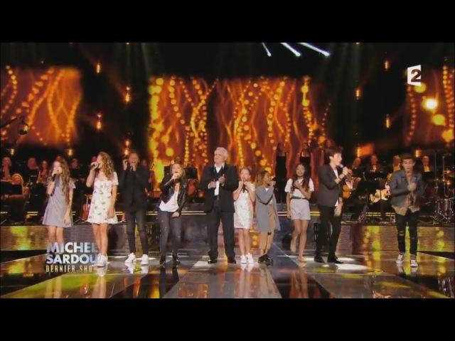 Michel Sardou Kids United En Chantant Live 2017