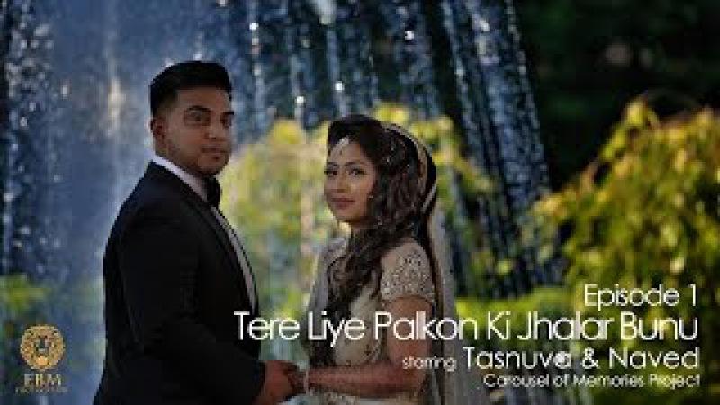 Tere liye Palkon Ki Jhalar Bunu - Best Bengali Wedding Episode 1