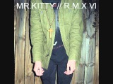 Yelle - Que Veux Tu (Mr.Kitty Remix)
