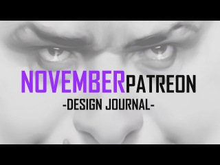November 2017 Patreon-Design Journal