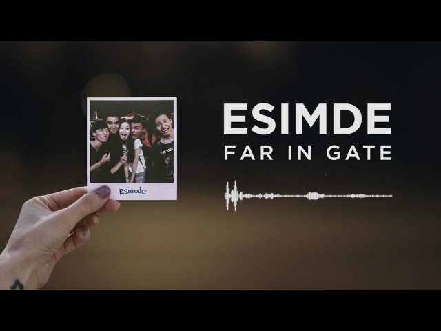 Far In Gate - Esimde (AUEN)