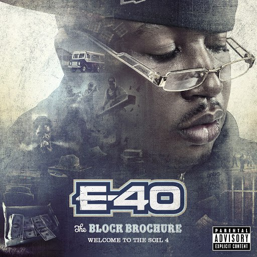 E-40 альбом The Block Brochure: Welcome To the Soil, Vol. 4