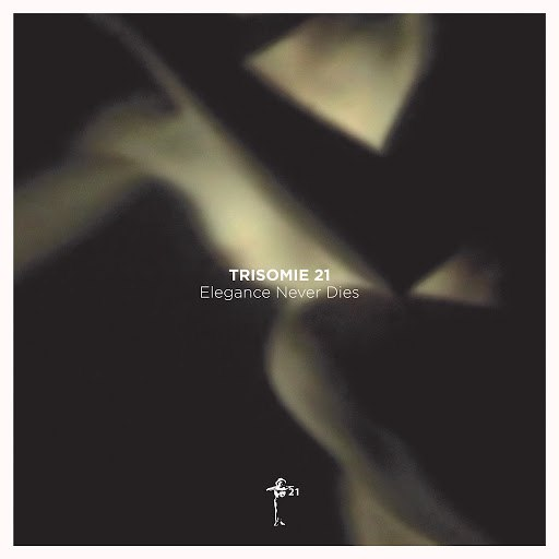 Trisomie 21 альбом Elegance Never Dies