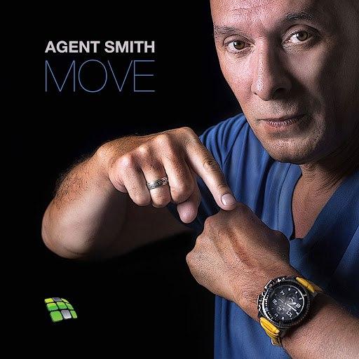 Agent Smith альбом Move