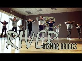 Bishop Briggs - River | choreography Batyrova Alina