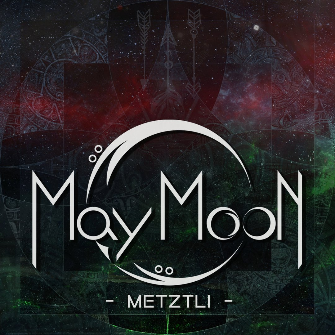May Moon - Metztli [EP] (2018)