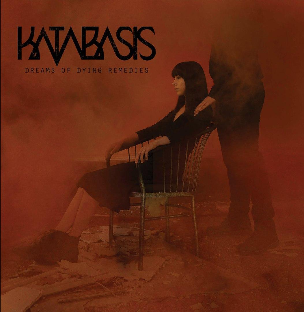 Katabasis - Dreams Of Dying Remedies [ЕР] (2018)