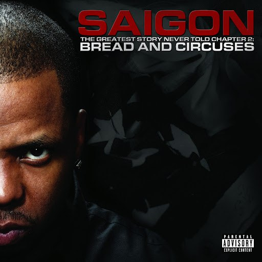 Saigon альбом The Greatest Story Never Told Chapter 2 Bread and Circuses