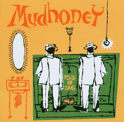 Mudhoney альбом Piece Of Cake