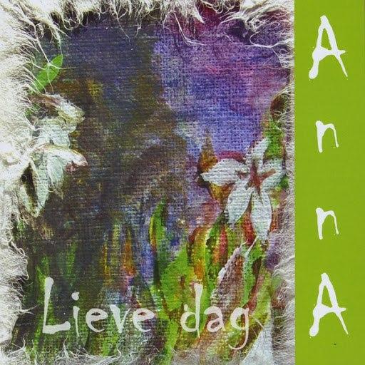 Анна альбом Lieve Dag