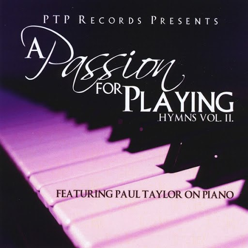 Paul Taylor альбом A Passion For Playing Hymns vol II