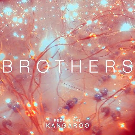 People the Kangaroo альбом Brothers